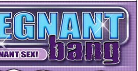 Pregnant Bang - #1 site for unsensored pregnant sex!